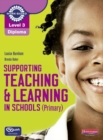 Level 3 Diploma Supporting teaching and learning in schools, Primary, Candidate Handbook - Book