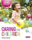 CACHE Entry Level 3/Level 1 Caring for Children Student Book - Book