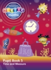 Heinemann Active Maths - Second Level - Beyond Number - Pupil Book 5 - Time and Measure - Book