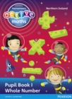 Heinemann Active Maths Northern Ireland - Key Stage 2 - Exploring Number - Pupil Book 1 - Whole Number - Book