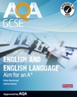 AQA GCSE English and English Language Student Book: Aim for an A* - Book
