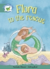 Literacy Edition Storyworlds Stage 6, Fantasy World, Flora to the Rescue - Book