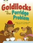 Bug Club Turquoise A/1A Goldilocks and the Porridge Problem 6-pack - Book
