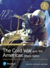 Pearson Baccalaureate History Paper 3: The Cold War and the Americas (1945-1981) - Book
