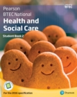 BTEC Nationals Health and Social Care Student Book 2 : For the 2016 specifications - eBook