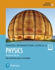 Pearson Edexcel International GCSE (9-1) Physics Student Book - Book