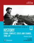 Pearson Edexcel International GCSE (9-1) History: Conflict, Crisis and Change: China, 1900-1989 Student Book - Book
