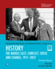 Pearson Edexcel International GCSE (9-1) History: Conflict, Crisis and Change: The Middle East, 1919-2012 Student Book - Book