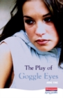 The Play Of Goggle Eyes - Book