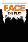 Face: The Play - Book