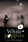 White Poppies Heinemann Plays - Book