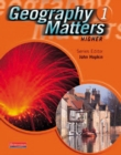 Geography Matters 1 Core Pupil Book - Book