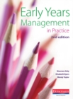 Early Years Management in Practice, - Book