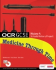 GCSE OCR A SHP: MEDICINE THROUGH TIME STUDENT BOOK - Book