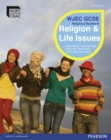 WJEC GCSE Religious Studies B Unit 1: Religion & Life Issues Student Book with ActiveBk CD - Book