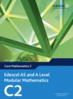 Edexcel AS and A Level Modular Mathematics Core Mathematics 2 C2 - Book