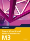 Edexcel AS and A Level Modular Mathematics Mechanics 3 M3 - Book