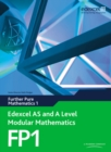 Edexcel AS and A Level Modular Mathematics Further Pure Mathematics 1 FP1 - Book