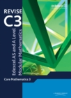 Revise Edexcel AS and A Level Modular Mathematics Core Mathematics 3 - Book