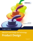 A Level Design and Technology for Edexcel: Product Design: Graphic Products - Book