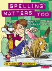 Spelling Matters Too Student Book - Book