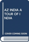 AZ INDIA A TOUR OF INDIA - Book