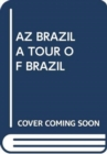 AZ BRAZIL A TOUR OF BRAZIL - Book