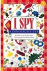 Scholastic Reader Level 1: I Spy a Dinosaur's Eye - Book