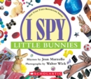 I Spy Little Bunnies : A Book of Picture Riddles - Book