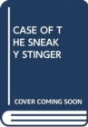 CASE OF THE SNEAKY STINGER - Book