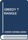 GREEDY TRIANGLE - Book