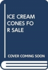 ICE CREAM CONES FOR SALE - Book