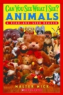 Scholastic Reader Level 1: Can You See What I See? Animals : Read-and-Seek - Book