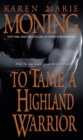 To Tame A Highland Warrior - Book