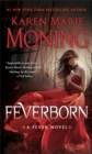 Feverborn : A Fever Novel - eBook