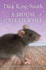 A Mouse Called Wolf - Book