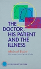 The Doctor, His Patient and The Illness - Book