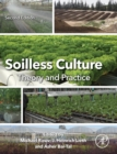 Soilless Culture: Theory and Practice : Theory and Practice - Book