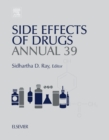 Side Effects of Drugs Annual : A Worldwide Yearly Survey of New Data in Adverse Drug Reactions - eBook