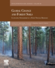 Global Change and Forest Soils : Cultivating Stewardship of a Finite Natural Resource Volume 36 - Book