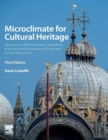 Microclimate for Cultural Heritage : Measurement, Risk Assessment, Conservation, Restoration, and Maintenance of Indoor and Outdoor Monuments - Book