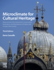 Microclimate for Cultural Heritage : Measurement, Risk Assessment, Conservation, Restoration, and Maintenance of Indoor and Outdoor Monuments - eBook