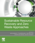 Sustainable Resource Recovery and Zero Waste Approaches - Book