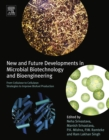 New and Future Developments in Microbial Biotechnology and Bioengineering : From Cellulose to Cellulase: Strategies to Improve Biofuel Production - eBook