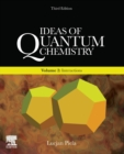 Ideas of Quantum Chemistry : Volume 2: Interactions - Book