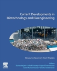 Current Developments in Biotechnology and Bioengineering : Resource Recovery from Wastes - Book