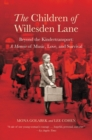 The Children of Willesden Lane : Beyond the Kindertransport: A Memoir of Music, Love, and Survival - eBook