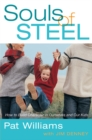 Souls of Steel : How to Build Character in Ourselves and Our Kids - eBook
