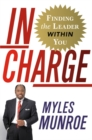 In Charge : Finding the Leader Within You - eBook