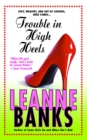 Trouble in High Heels - eBook